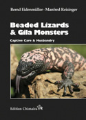 Beaded Lizards and Gila Monsters – Captive Care and Husbandry