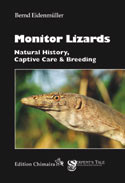 Monitor Lizards - Natural History. Captive Care. Breeding