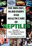 The Biology, Husbandry and Health Care of Reptiles