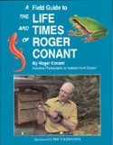 A Field Guide to the Life and Times of Roger Conant