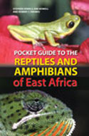 Pocket Guide to the Reptiles and Amphibians of East Africa