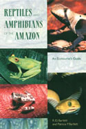 BARTLETT, R.D.: Reptiles and Amphibians of the Amazon: An Ecoturist´s Guide