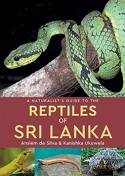 A Naturalist's Guide to the Snakes & other Reptiles of Sri Lanka