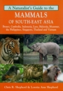 Mammals of South-East Asia: