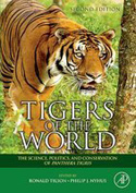 Tigers of the World, 2nd Edition. The Science, Politics and Conservation of Panthera tigris